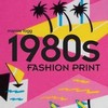 1980s Fashion Prints